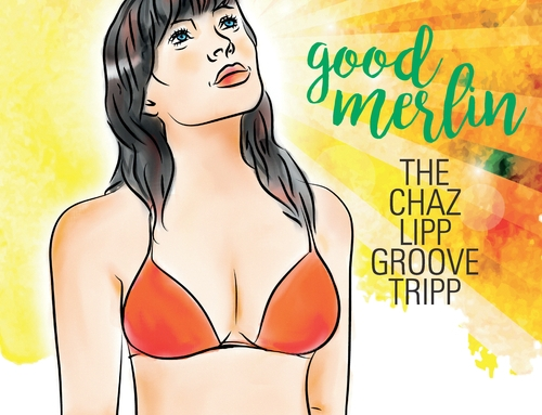 CHAZ LIPP – Good Merlin