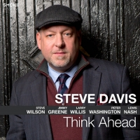 Steve Davis - Think Ahead - JazzMonthly.com