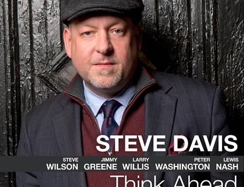 STEVE DAVIS – Think Ahead