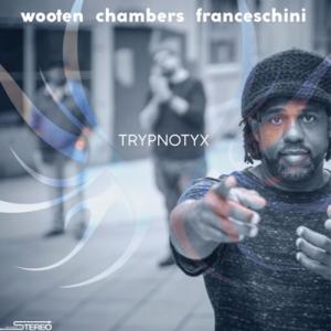 Victor Wooten - TRYPNOTYX