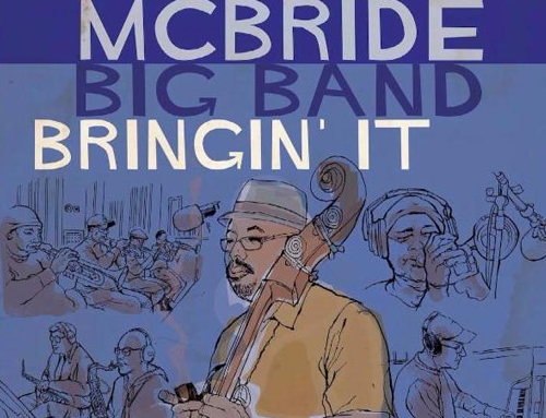 CHRISTIAN MCBRIDE BIG BAND – Bringin' It Review