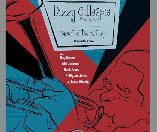 Dizzy Gillespie, Concert Of The Century – A Tribute To Charlie Parker