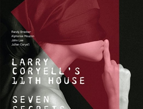 LARRY CORYELL'S  11th HOUSE – Seven Secrets