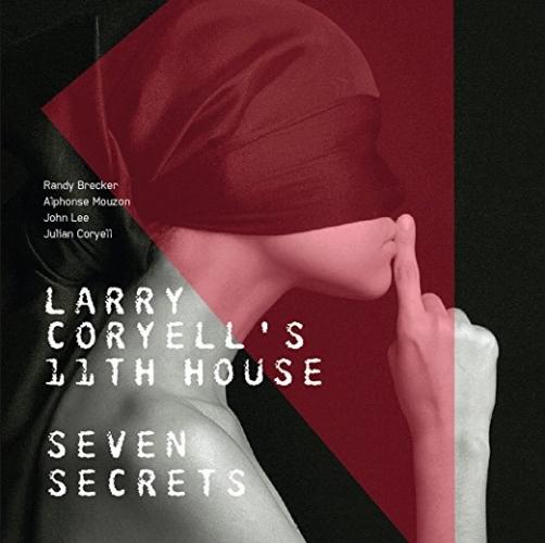 Larry Coryell's 11th House, Seven Secrets