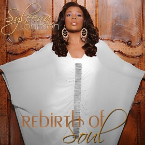 Syleena Johnson - Rebirth of Soul