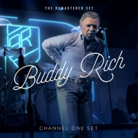 Buddy Rich - The Channel One Set