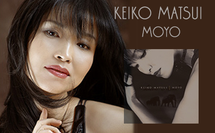 Keiko Matsui - Moyo - Feature Interview - JazzMonthly.com