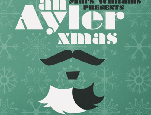 MARS WILLIAMS PRESENTS – An Ayler Xmas