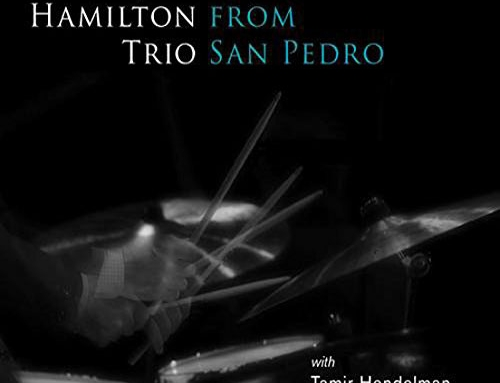 JEFF HAMILTON TRIO – Live From San Pedro