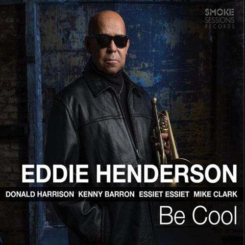 Eddie-Henderson - Be Cool
