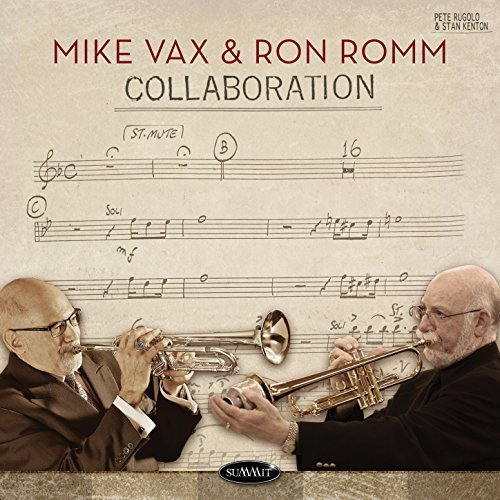 Mike Vax & Ron Romm, Collaboration