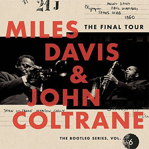 Miles Davis & John Coltrane - The Final Tour