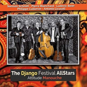 The Django Festival All Stars, Attitude Manouche
