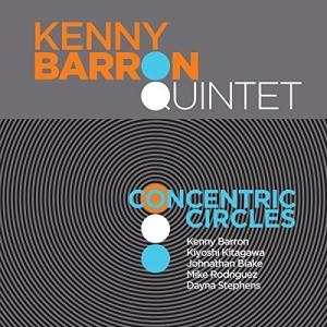 Kenny Barron Quintet, Concentric Circles
