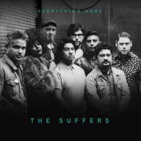The Suffers - Everything Here
