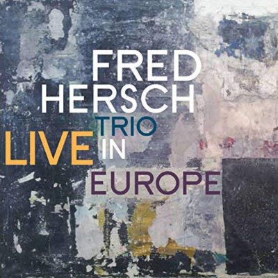 Fred Hersch Trio, Live In Europe
