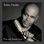 BOBBY HARDEN AND SOUL PURPOSE