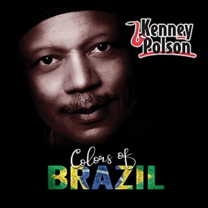 Colors Of Brazil - Kenney Polson